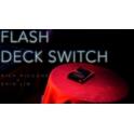 FLASH SWITCH DECK  -  SHIN LIM & PICONNE